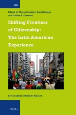 Shifting Frontiers of Citizenship: The Latin American Experience by Mario Sznajder