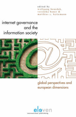Internet Governance and the Information Society by Wolfgang Benedek