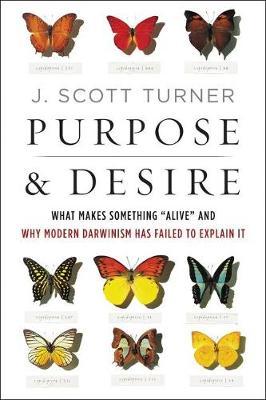 Purpose and Desire by J. Scott Turner
