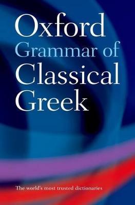 Oxford Grammar of Classical Greek book