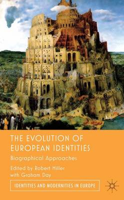 The Evolution of European Identities by Graham Day