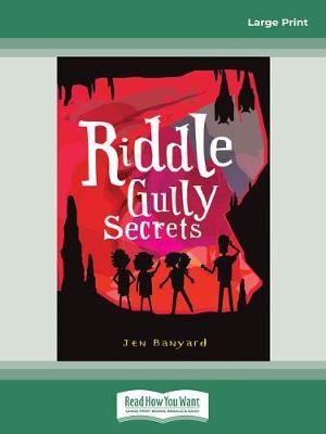 Riddle Gully Secrets by Jen Banyard