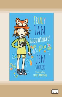 Truly Tan: Hoodwinked! (Book 5) book