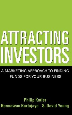 Attracting Investors by Philip Kotler