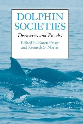Dolphin Societies by Kenneth S. Norris