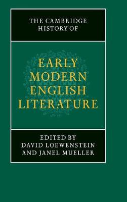 Cambridge History of Early Modern English Literature by David Loewenstein