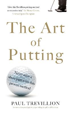 Art of Putting by Paul Trevillion