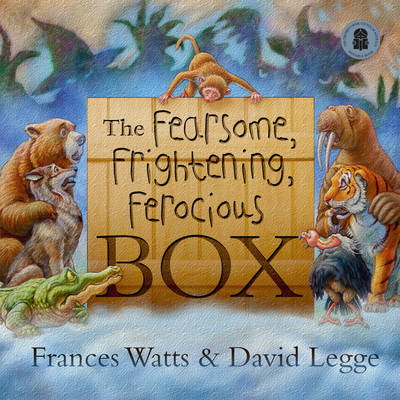 The Fearsome, Frightening, Ferocious Box (Big Book) by Frances Watts