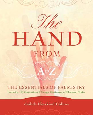 The Hand from A to Z by Judith Hipskind
