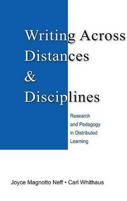 Writing Across Distances and Disciplines book