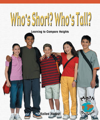 Who's Short? Who's Tall? by Kailee Herbst
