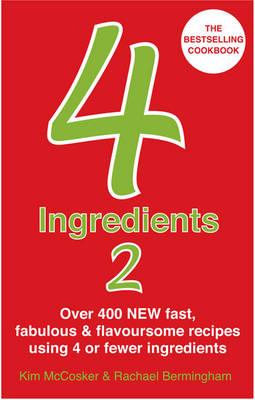 4 Ingredients 2 by Kim McCosker