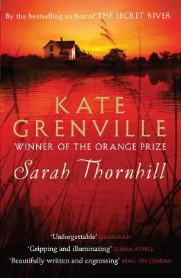 Sarah Thornhill by Kate Grenville