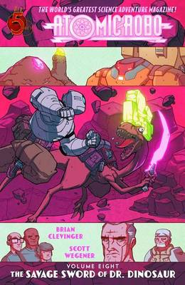 Atomic Robo Volume 8 by Brian Clevinger