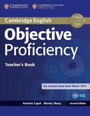 Objective Proficiency Teacher's Book by Annette Capel