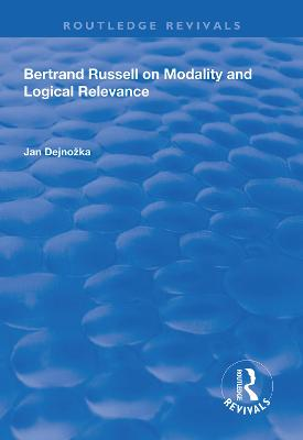 Bertrand Russell on Modality and Logical Relevance book