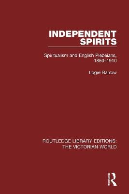 Independent Spirits by Logie Barrow