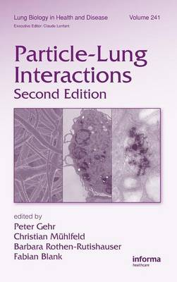 Particle-Lung Interactions by Peter Gehr