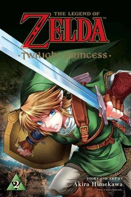 The Legend of Zelda: Twilight Princess, Vol. 2 by Akira Himekawa
