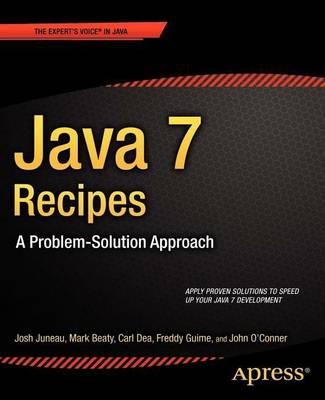 Java 7 Recipes by Josh Juneau
