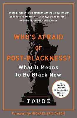 Who's Afraid of Post-Blackness? book