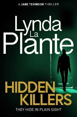 Hidden Killers by Lynda La Plante
