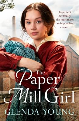 The Paper Mill Girl: An emotionally gripping family saga of triumph in adversity book