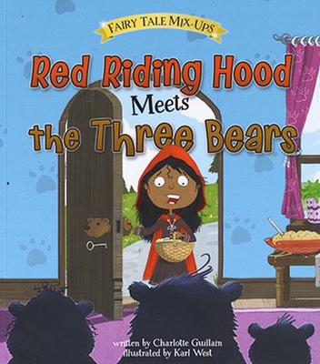 Red Riding Hood Meets the Three Bears book