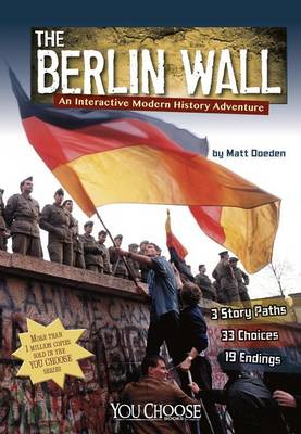 Berlin Wall by Matt Doeden