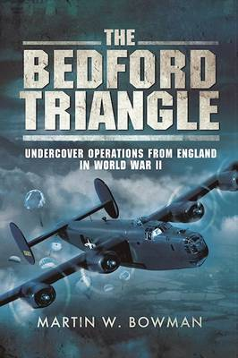 The Bedford Triangle by Martin W Bowman