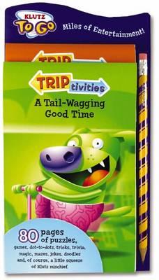 Triptivities by Editors of Klutz