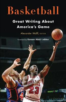 Basketball: Great Writing about America's Game book