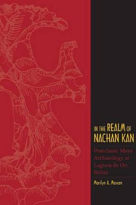 In the Realm of Nachan Kan by Marilyn A. Masson