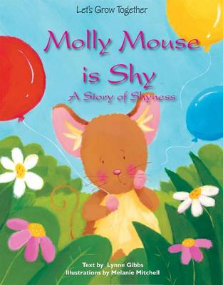 Molly Mouse Is Shy book