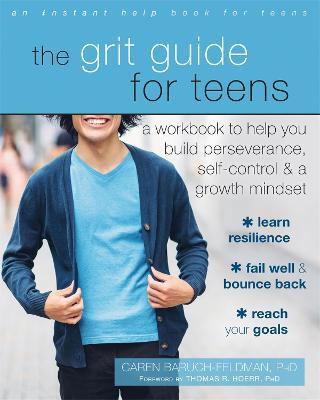 Grit Guide for Teens by Caren Baruch-Feldman