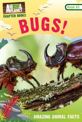 Bugs! by Animal Planet