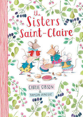 The Sisters Saint-Claire by Carlie Gibson
