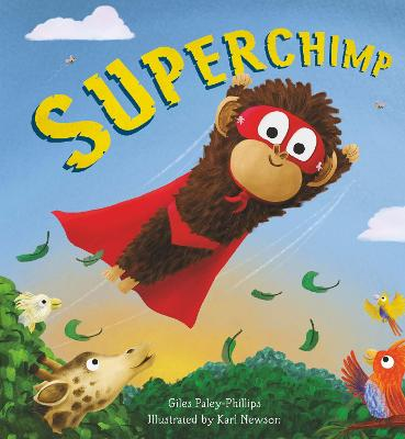 Storytime: Superchimp by Giles Paley-Phillips,