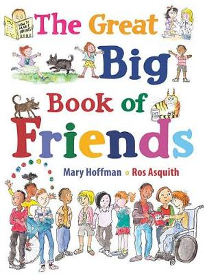 The Great Big Book of Friends by Mary Hoffman