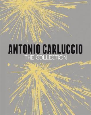 Antonio Carluccio: The Collection by Antonio Carluccio