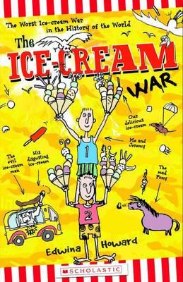 Ice-Cream War by Edwina Howard