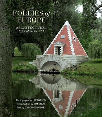 Follies of Europe by Tim Knox