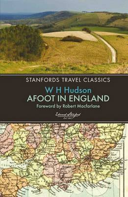 Afoot in England by W H Hudson