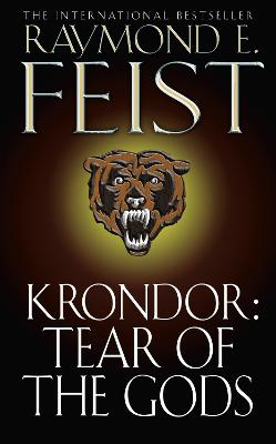 Krondor: Tear of the Gods by Raymond E. Feist