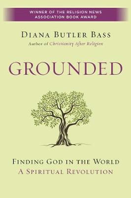 Grounded by Diana Butler Bass