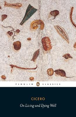 On Living and Dying Well by Cicero