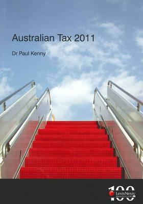 Australian Tax 2011 by Kenny