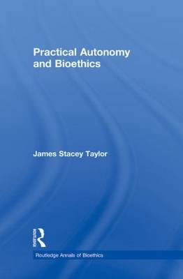 Practical Autonomy and Bioethics book