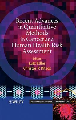 Recent Advances in Quantitative Methods in Cancer and Human Health Risk Assessment book