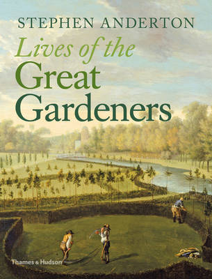 Lives of the Great Gardeners book